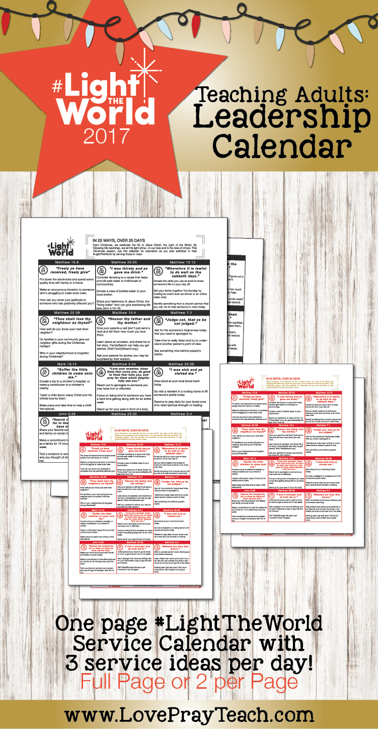 2017 #LightTheWorld free service calendar with ideas for each day on how to serve! www.LovePrayTeach.com
