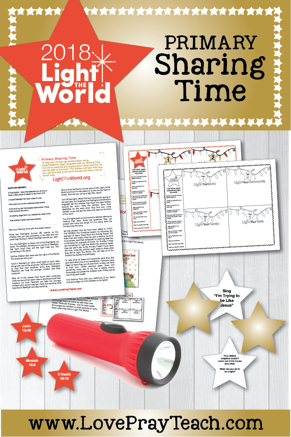 #LightTheWorld 2018 Primary Sharing Time Free Printable Packet for Latter-day Saints www.LovePrayTeach.com