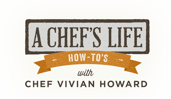 A Chef's Life - How-to's with Chef Vivian Howard logo