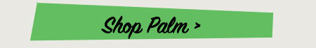 Shop Palm