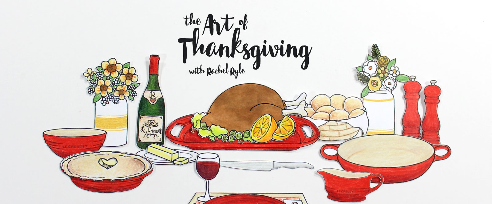 The Art of Thanksgiving with Rachel Ryle