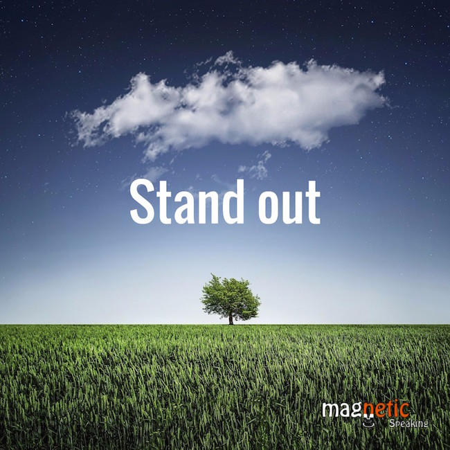 Stand out from the crowed