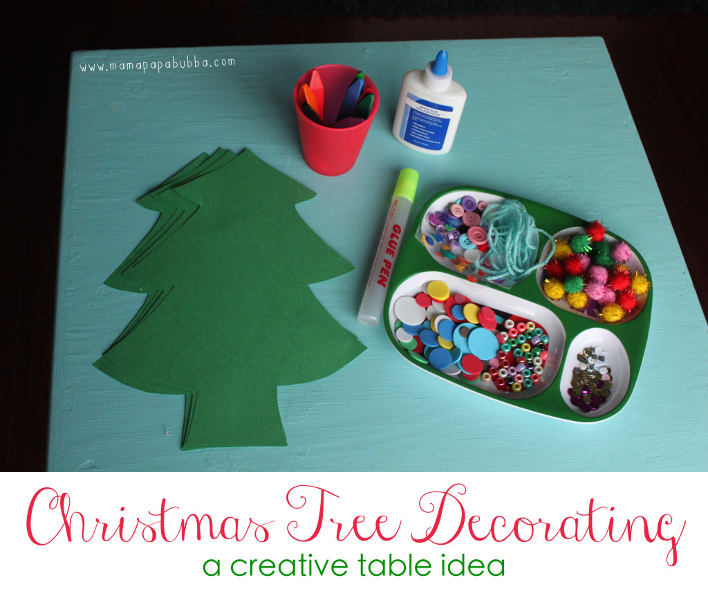 Christmas Tree Decorating Creative Table | Mama.Papa.Bubba.