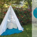 Super Simple 5 Minute Backyard Teepee