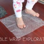 Bubble Wrap Exploration
