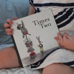 Times Two {a whismical children's book}