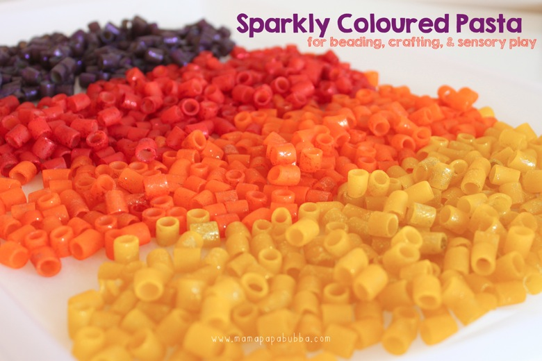 Sparkly Coloured Pasta for Beading Crafting and Sensory Play | Mama Papa Bubba
