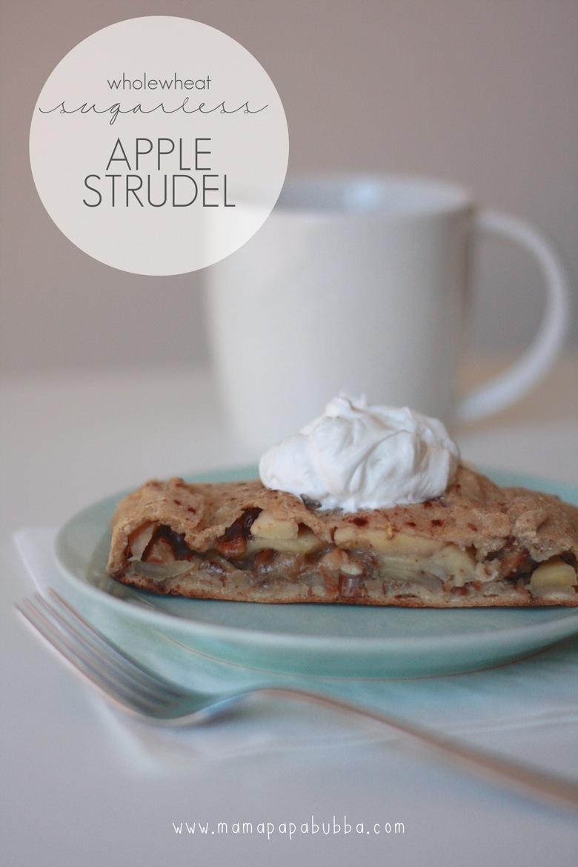 Wholewheat Sugarless Apple Strudel | Mama Papa Bubba
