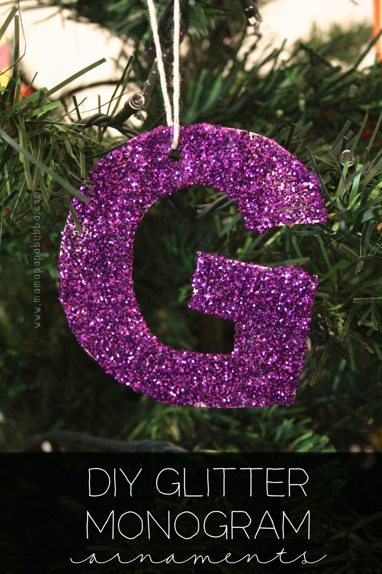 DIY Glitter Monogram Ornaments | Mama Papa Bubba