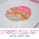 Striped Egg Art {Using Washi Tape}