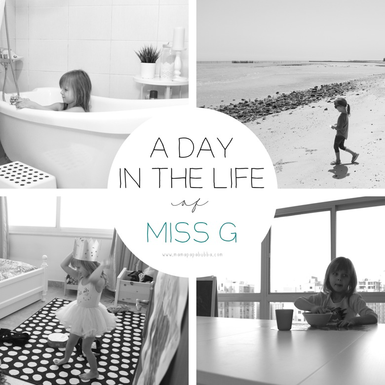 A Day In the Life of Miss G | Mama Papa Bubba