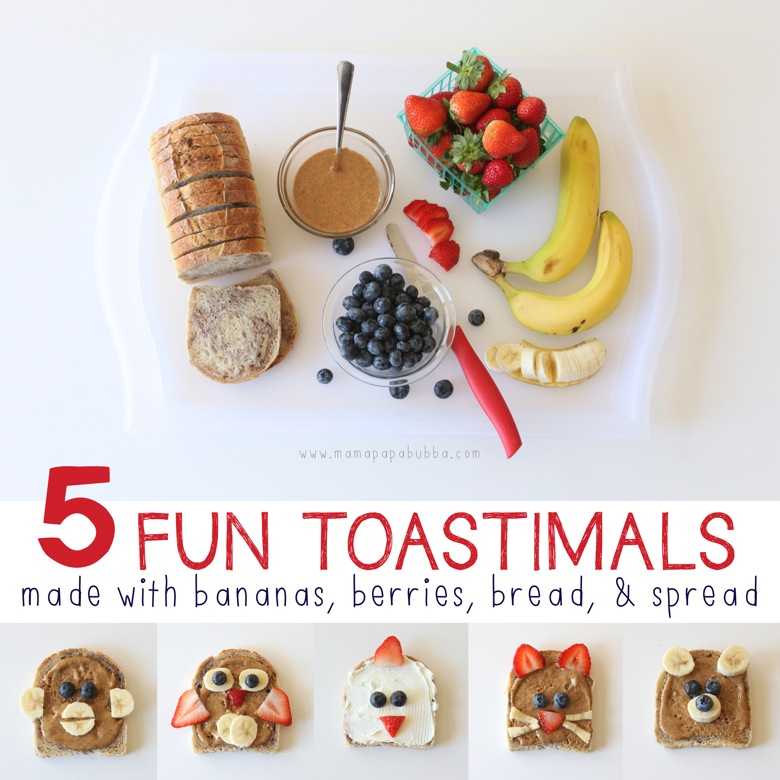 5 Fun Toastimals With Bananas Berries Bread  Spread | Mama Papa Bubba