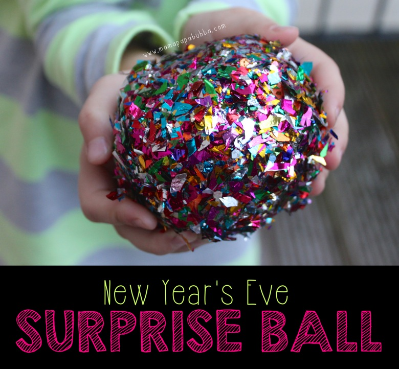New Year s Eve Surprise Ball | Mama Papa Bubba