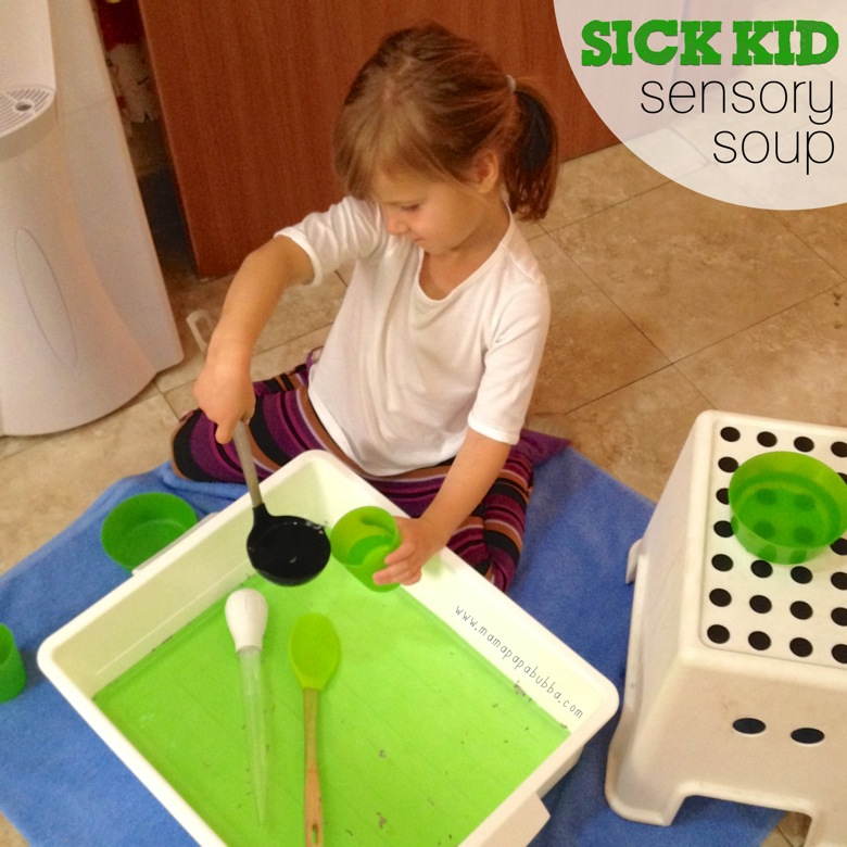 Sick Kid Sensory Soup | Mama Papa Bubba