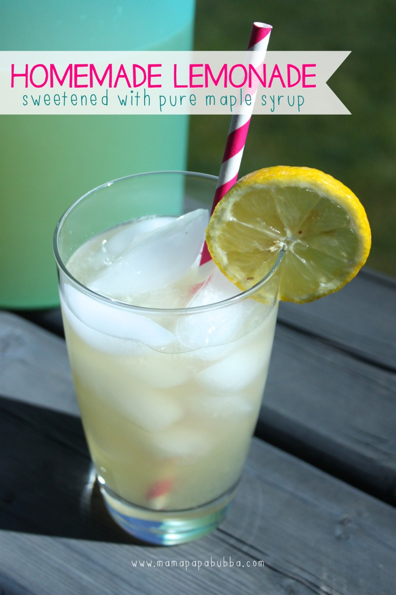 Homemade Lemonade Sweetened With Pure Maple Syrup | Mama Papa Bubba