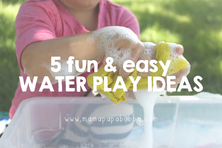 rp_5-Fun-Easy-Water-Play-Ideas-Mama.Papa_.Bubba_..jpg