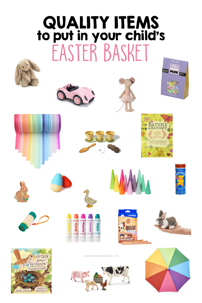 Quality Items to Put in Your Child s Easter Basket | Mama Papa Bubba