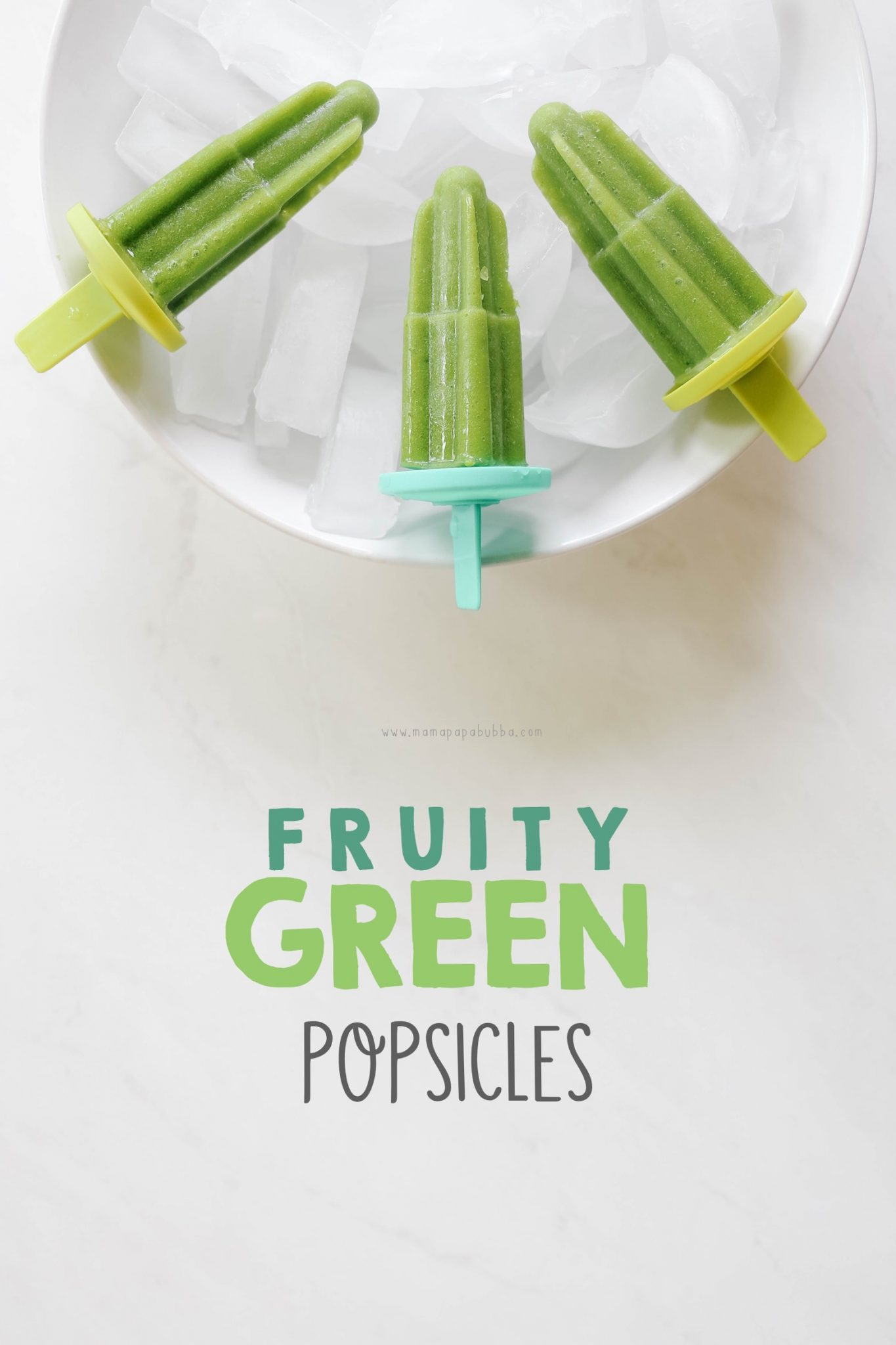 Fruity Green Popsicles | Mama Papa Bubba