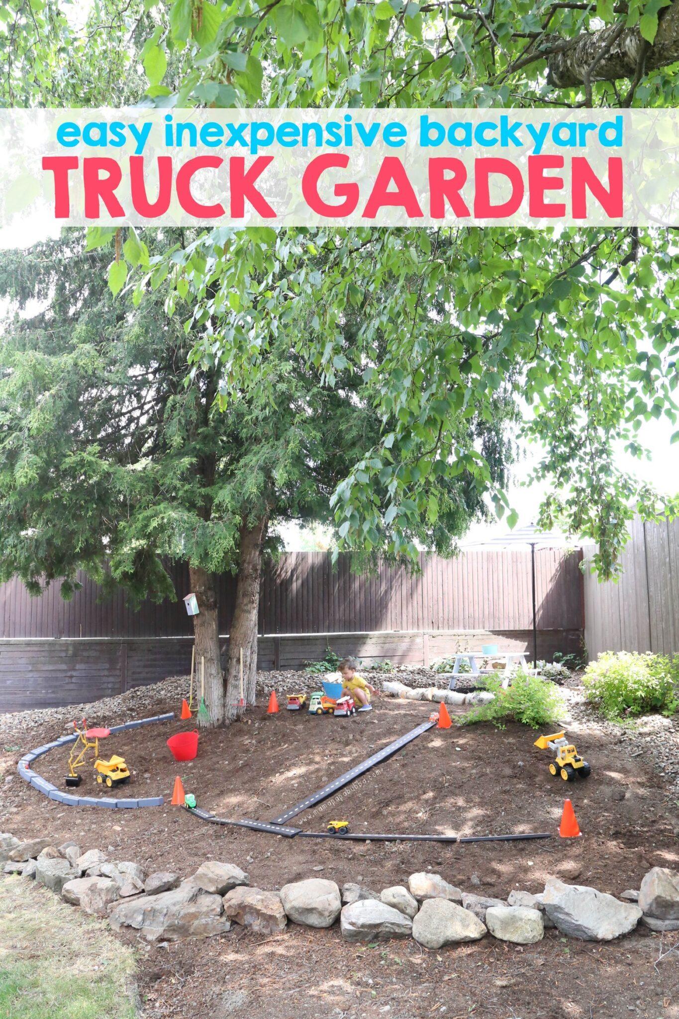 Backyard Truck Garden | Mama Papa Bubba