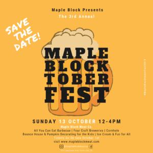 Maple BlocktoberFest 2019...SAVE THE DATE Sunday, October 13 at Maple Block