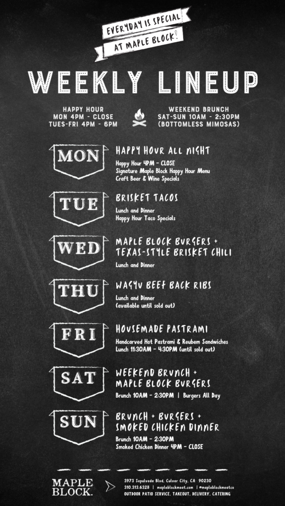 Maple Block Weekly Lineup - Daily Specials