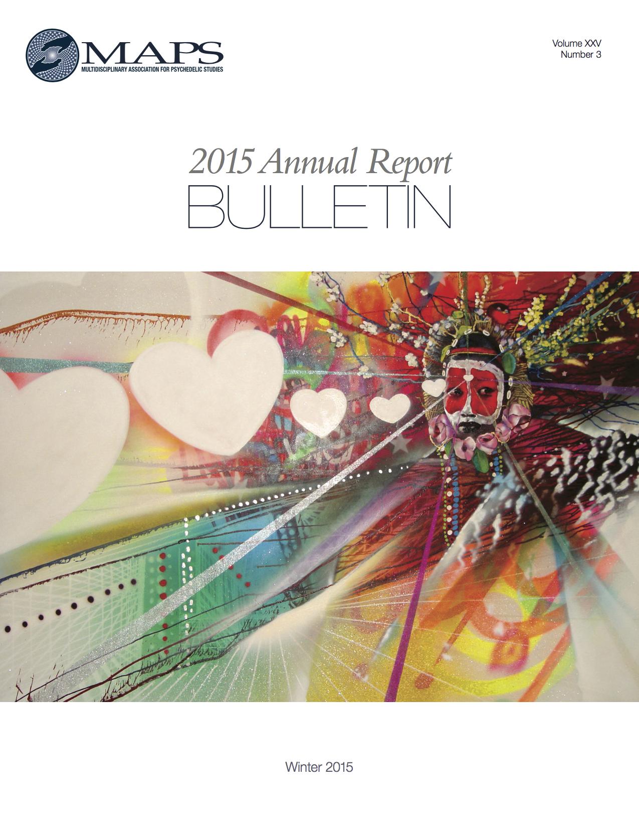 MAPS Bulletin Winter 2015: Vol. 25 No. 3 Annual Report