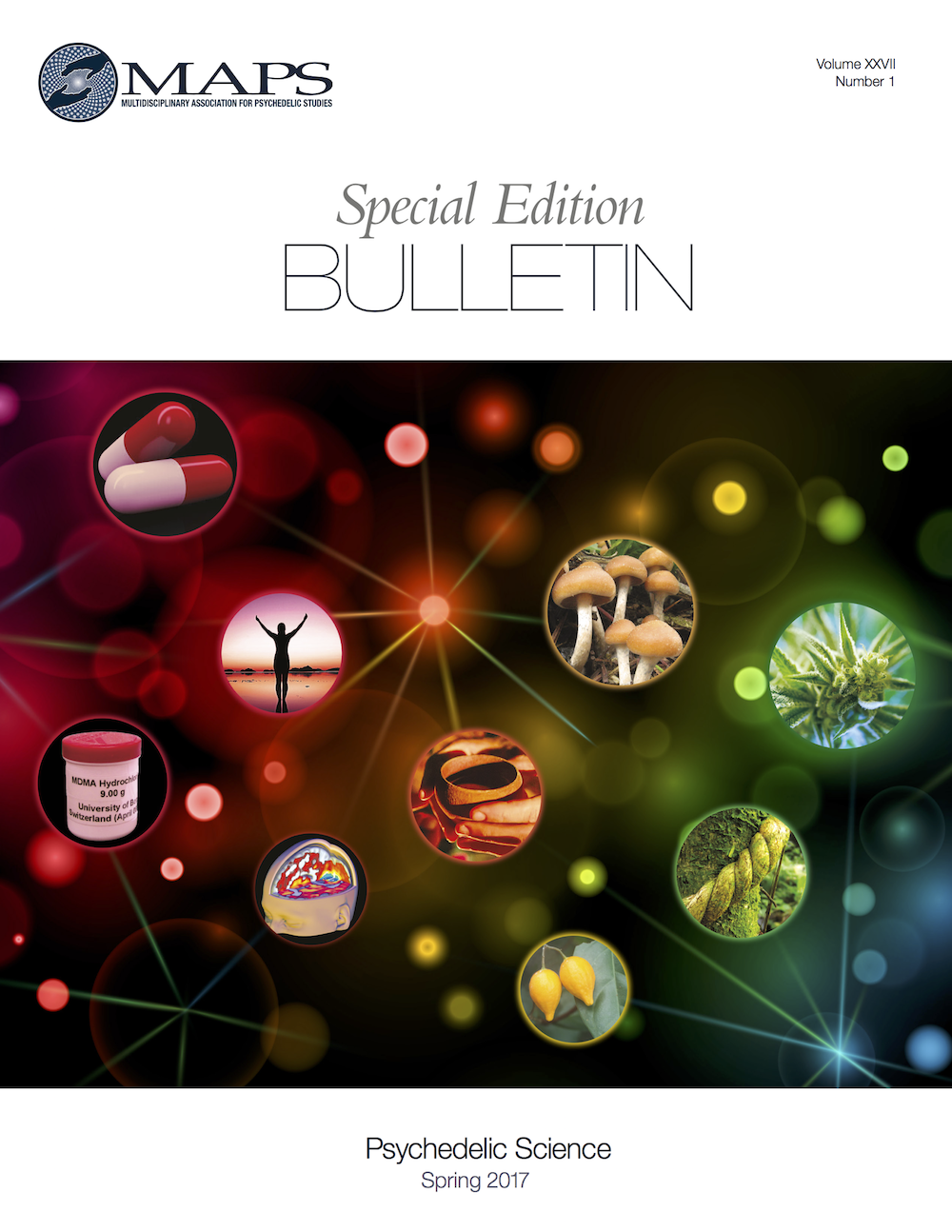 MAPS Bulletin Spring 2017: Vol 27, No. 1 Special Edition: Psychedelic Science