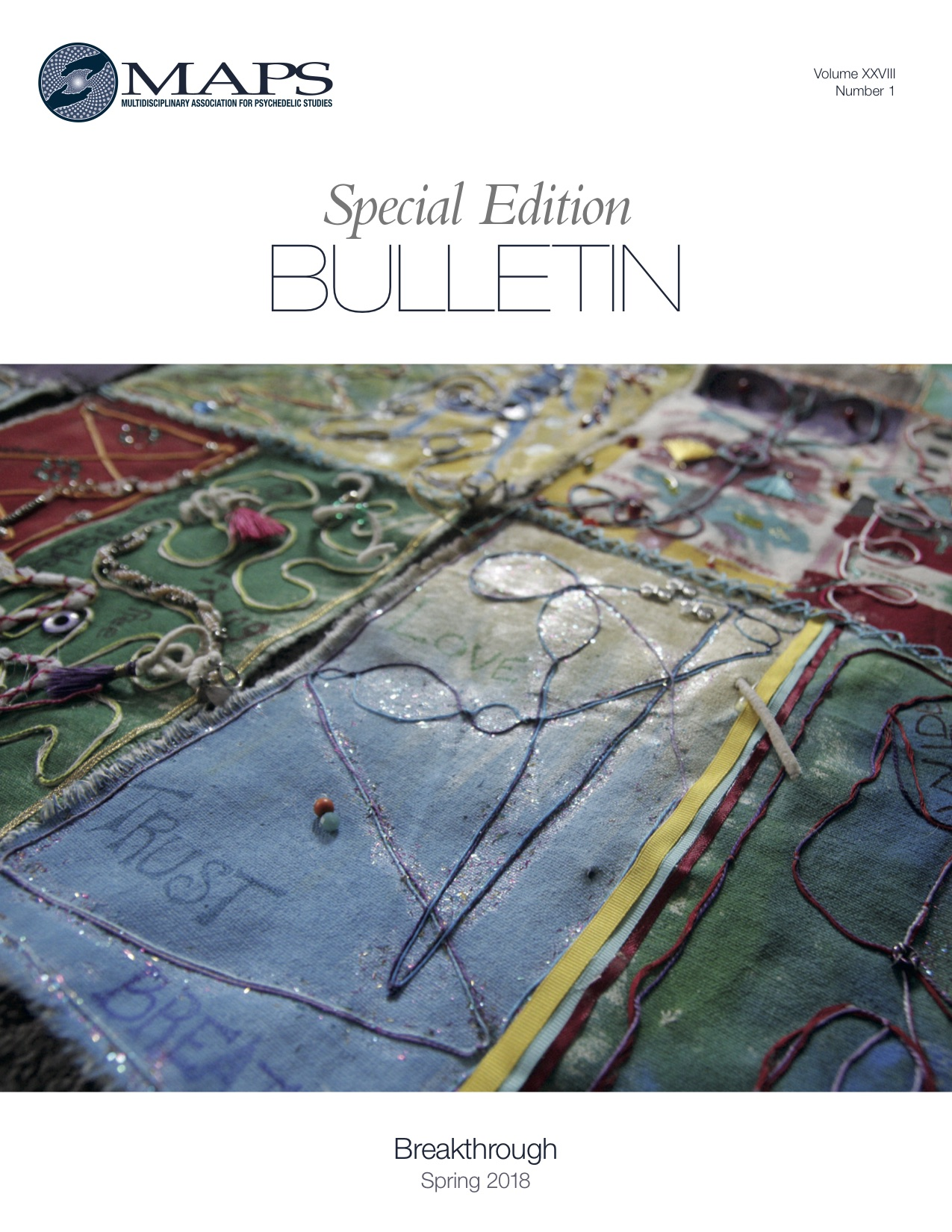 MAPS Bulletin Spring 2018: Vol 28, No. 1 Special Edition: Breakthrough