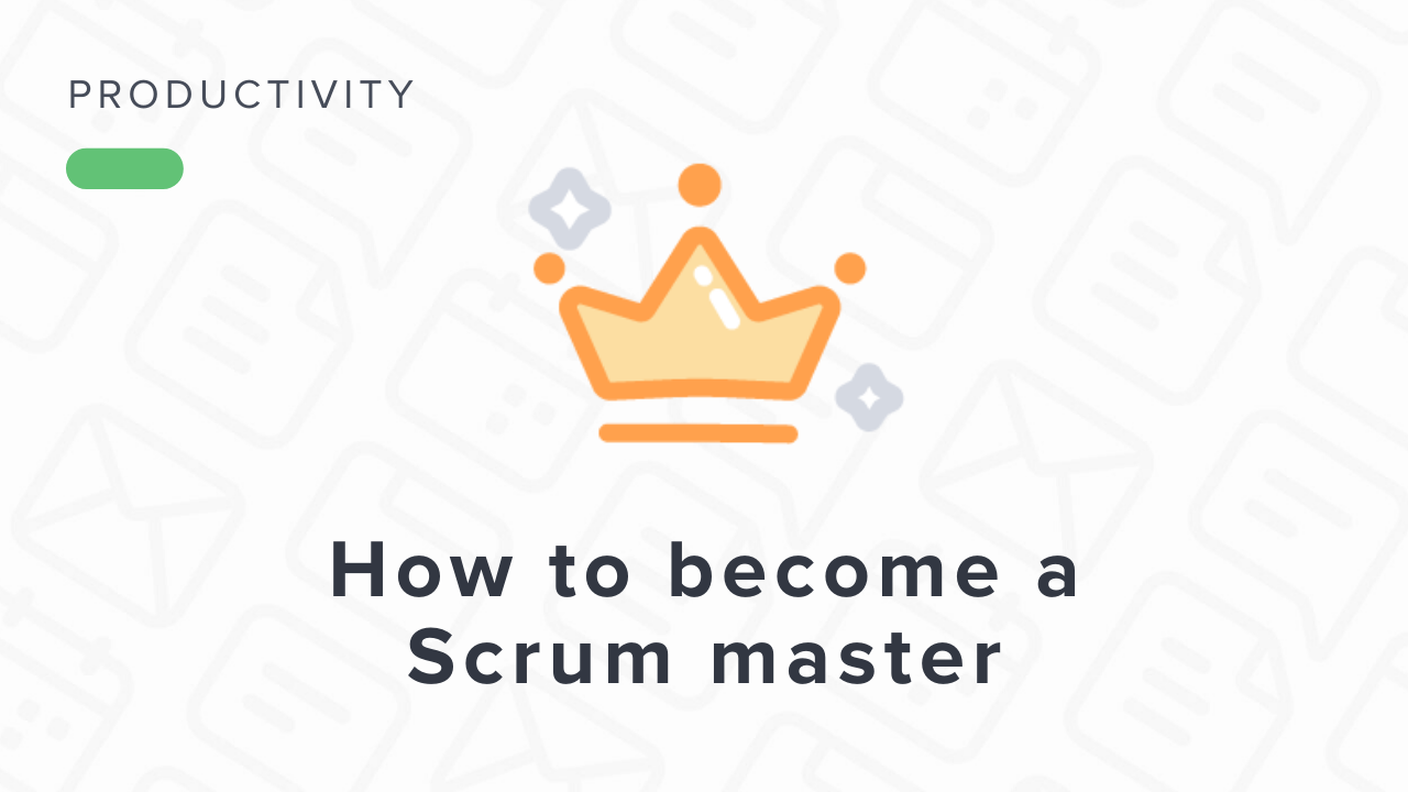 How to Become a Scrum Master?