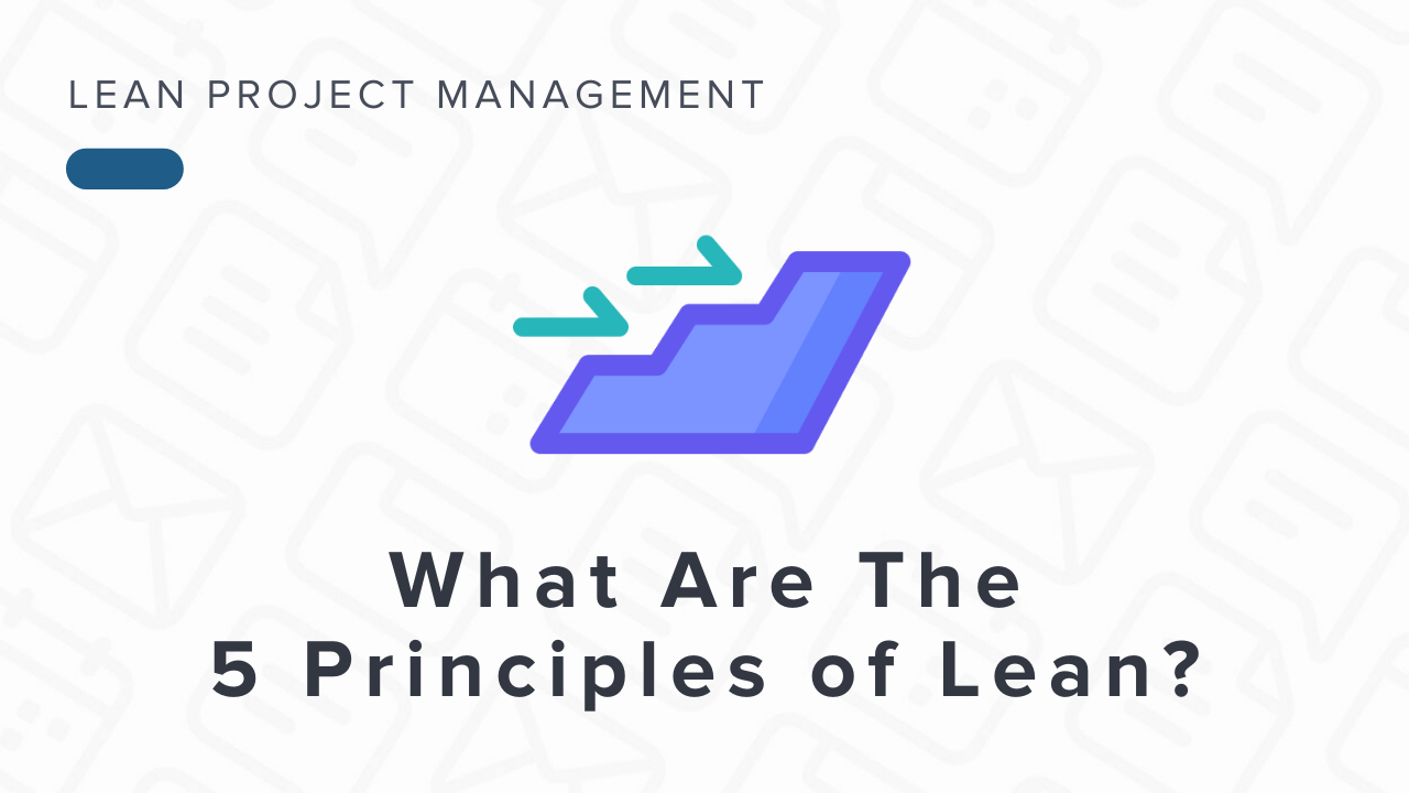 What Are the Five Principles of Lean?