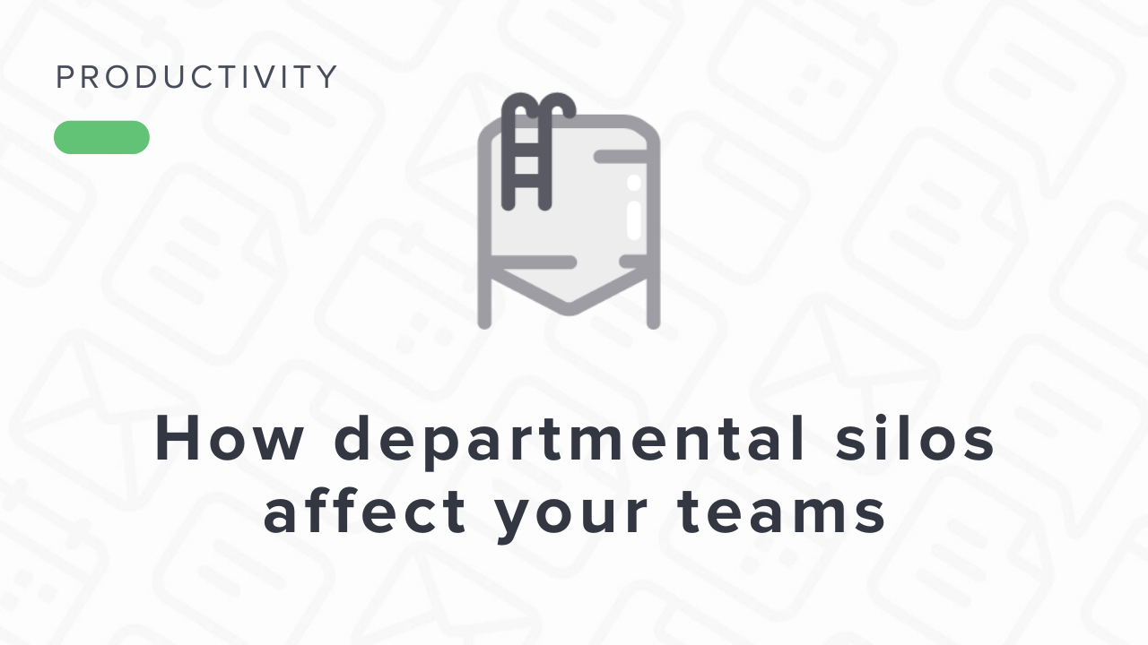 Are Departmental Silos Hurting Your Team's Productivity?