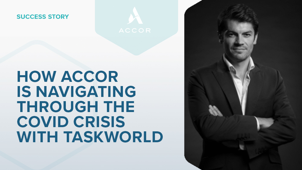 How Accor is navigating through the COVID crisis with Taskworld