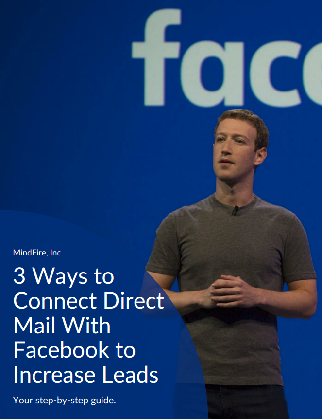 3 Ways to Connect Direct Mail With Facebook to Increase Leads
