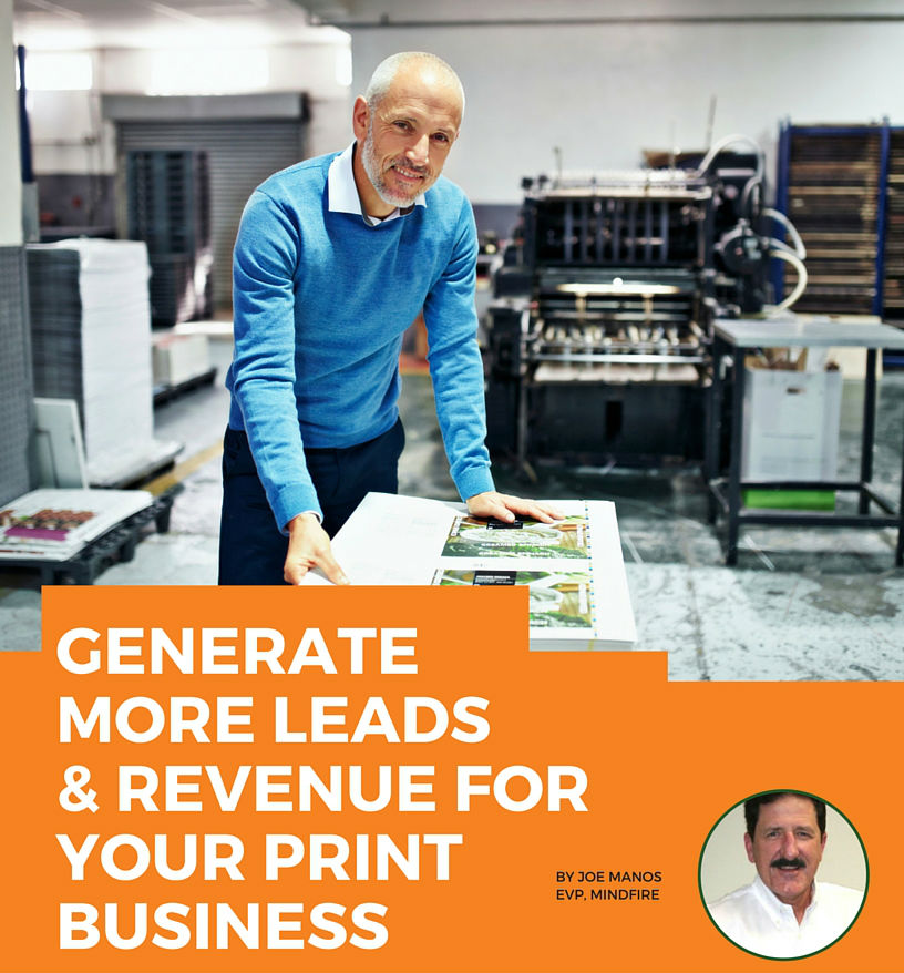 Generate More Leads & Revenue For Your Print Business