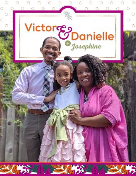 Victor, Danielle, & Josephine