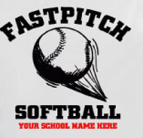 HIGH SCHOOL FASTPITCH SOFTBALL t-shirt design idea