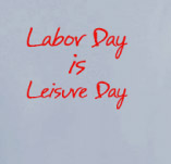 labor day is leisure day