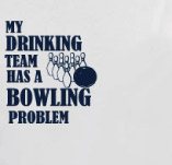 BOWLING PROBLEM t-shirt design idea