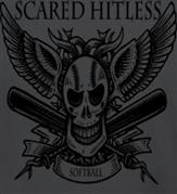 SCARED HITLESS SOFTBALL t-shirt design idea