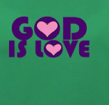 GOD IS LOVE t-shirt design idea