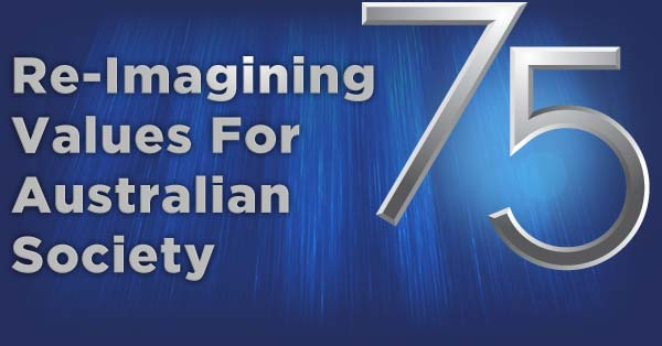 Re-Imagining Values For Australian Society