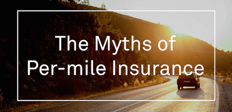 Car Driving Down Road with Text Overlay: 'The Myths of Per-Mile Insurance'