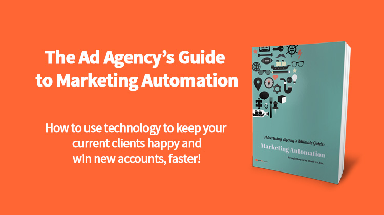 The Advertising Agency's Ultimate Guide: Marketing Automation