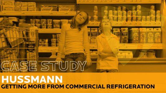 Hussmann: Bénéficier davantage de la réfrigération commerciale