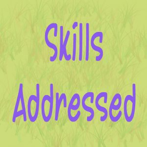 Skills addressed