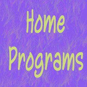 Home Programs