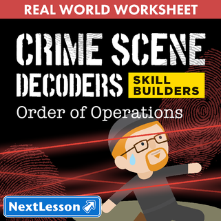 CSI: Whodunnit? -- Order of Operations - Skill Building Class Activity