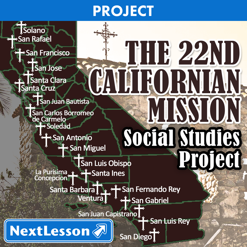 The 22nd California Mission Nextlesson