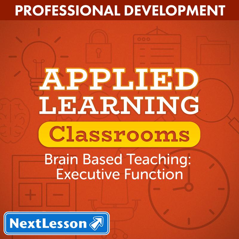 Brain Based Teaching Strategies Executive Function Nextlesson