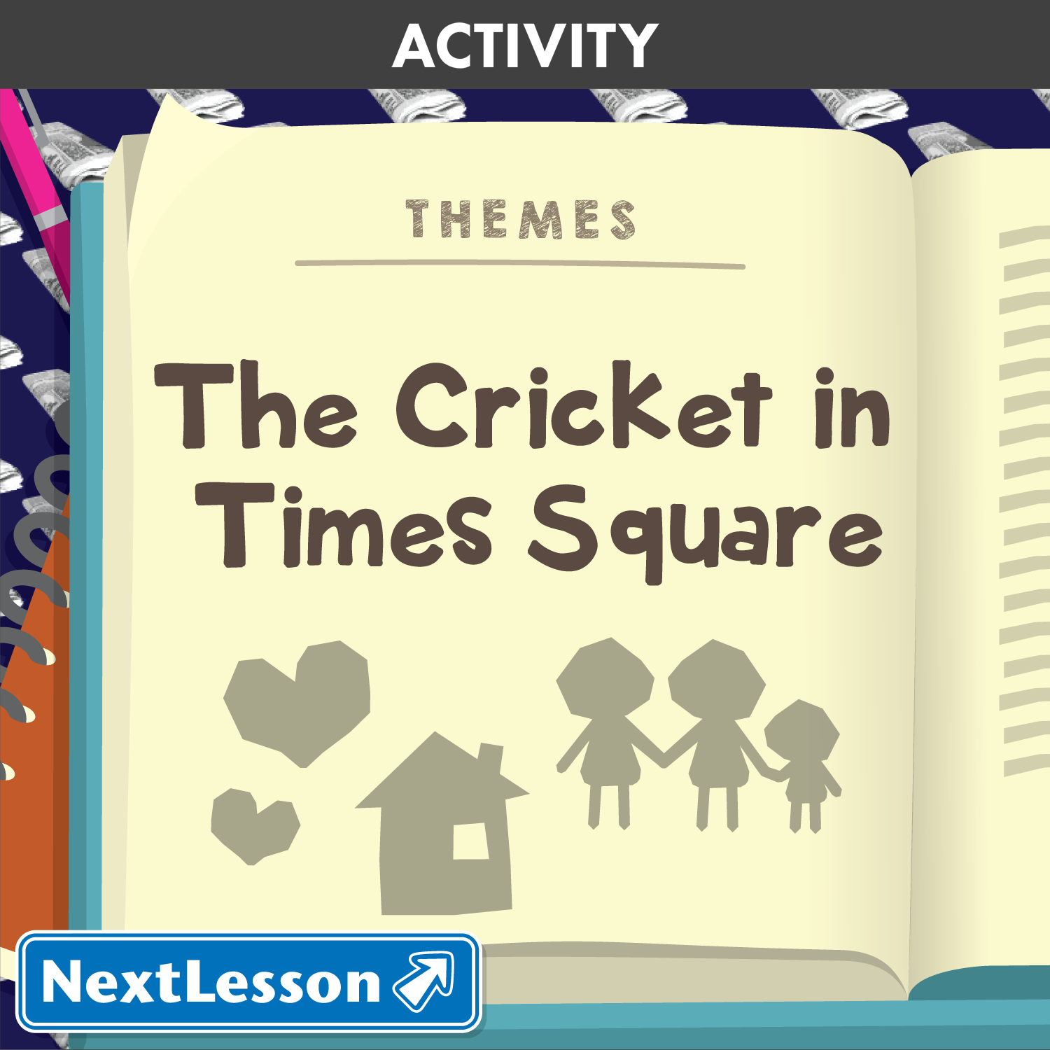 Identifying Themes In The Cricket In Times Square Nextlesson